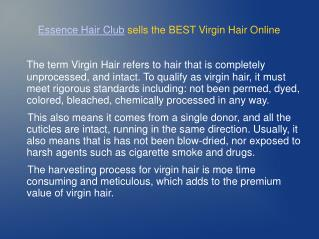 Essence Hair Club sells the BEST Virgin Hair Online