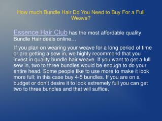 How much Bundle Hair Do You Need to Buy For a Full Weave