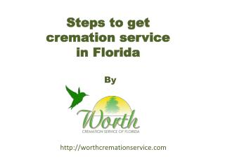 steps to get best cremation service Florida
