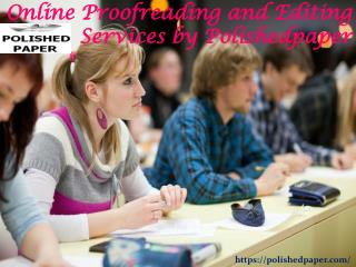 Online proofreading and editing services by polishedpaper