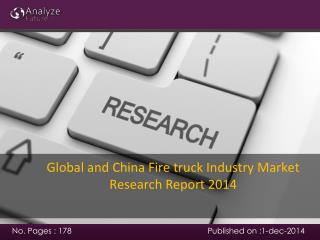 Global and China Fire truck Industry Market Research Report