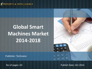 R&I: Global Smart Machines Market 2014-2018