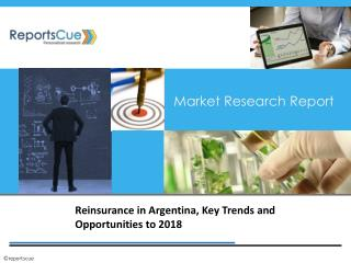 Reinsurance in Argentina, Key Trends and Opportunities to 20