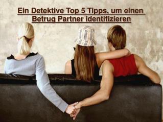 Ein Detektive Top 5 Tipps, um einen Betrug Partner identifiz