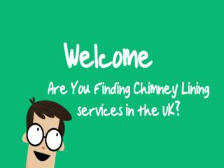 Chimney Lining Installation UK