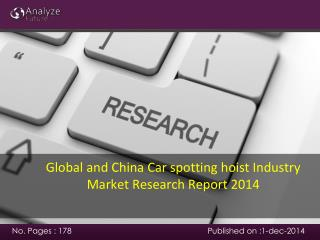 Global and China Car spotting hoist Industry Market Research