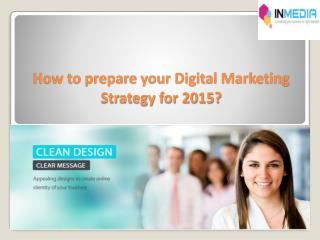 How to prepare your Digital Marketing Strategy for 2015