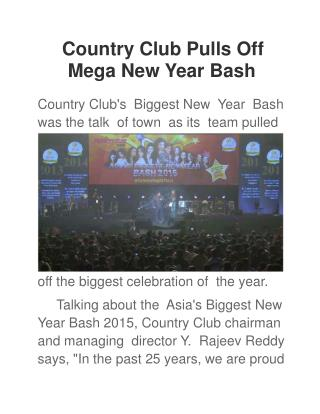 Country Club Pulls Off Mega New Year Bash