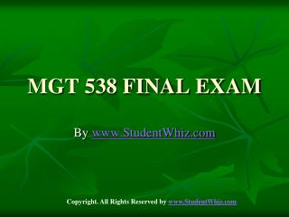 MGT 538 Final Exam Assignments