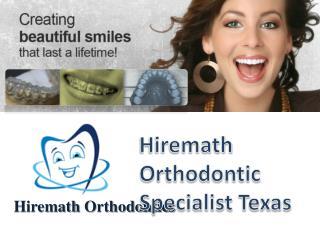 Hiremath Orthodontic Specialist Texas