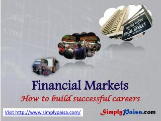 How to build career in financial markets