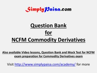 NCFM Commodity derivatives Question Bank