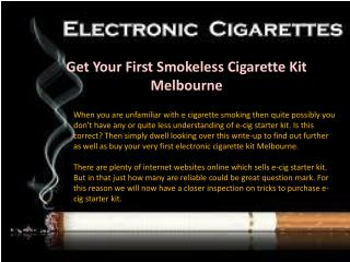 Get Your First Smokeless Cigarette Kit Melbourne