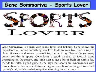 Gene Sommariva - Sports Lover