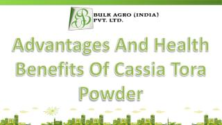 Contribution Of Cassia Powder in Human & Animal Diet