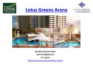 Lotus Greens Arena Luxury Project