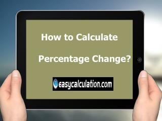 How to Calculate Percentage Change - Easycalculation