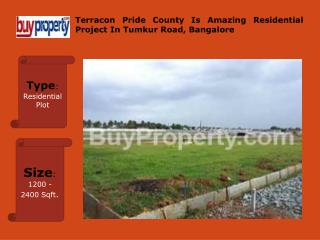 Terracon Pride County Is The Best Project In Bangalore