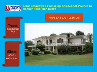 Ferns Meadows Residential Project In Hennur Road, Bangalore