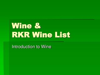 Wine   RKR Wine List