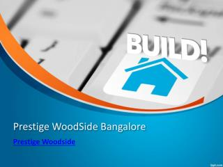 Prestige WoodSide