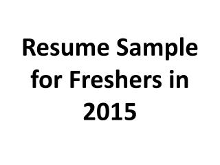 Resume Sample for Freshers in 2015