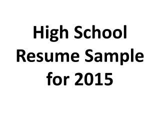 High School Resume Sample for 2015