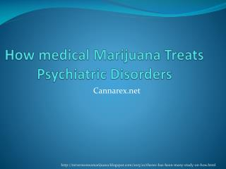 How Medical Marijuana Treats Psychiatric Disorder