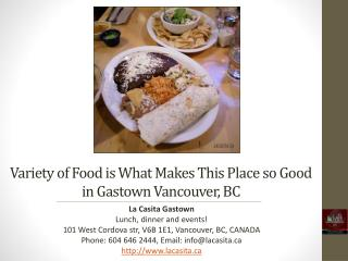 Food is What Makes This Place So Good in Vancouver BC
