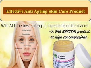 Effective Anti Ageing Skin Care Product