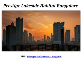 Prestige New Launch - Lakeside Habitat - Bangalore