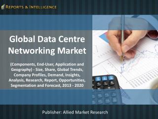 R&I: Global Data Centre Networking Market 2013-18
