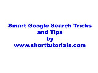 Smart Google Search Tricks and Tips