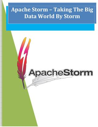 Apache Storm – Taking The Big Data World By Storm