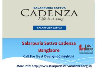 Salarpuria Sattva Cadenza – New Launch Best Affordbale Housi