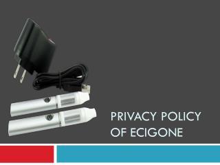 Privacy Policy of Ecigone