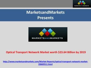 Optical Transport Network Market