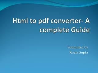 Html to pdf converter- A complete Guide
