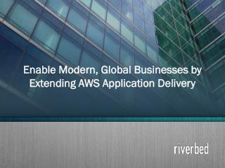 Use AWS application delivery to modernize business rapidly -