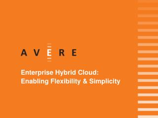 Resolve the enterprise cloud challenges with Avere Systems
