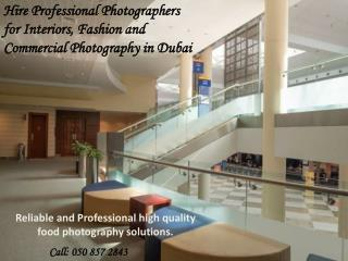 Hire Professional Photographers for Interiors, Fashion and C