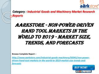Aarkstore - Non-Power-Driven Hand Tool Markets in the World