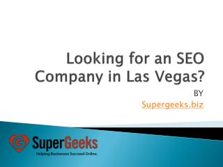 Looking for an SEO Company in Las Vegas?