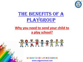 Best Playgroup and Nursery School for Kids in Ahmedabad - Ud