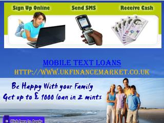 Mobile Text Payday Loans-ukfinancemarket.co.uk