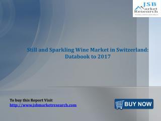 Still and Sparkling Wine Market in Switzerland