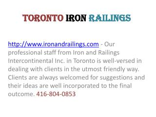 Iron Gates Toronto - Iron Railings Toronto
