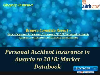 Aarkstore - Personal Accident Insurance in Austria to 2018