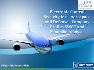 JSB Market Research : Electronic Control Security Inc.