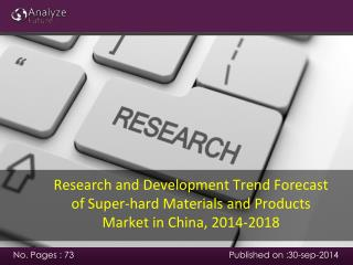 Research and Development Trend Forecast of Super-hard Materi